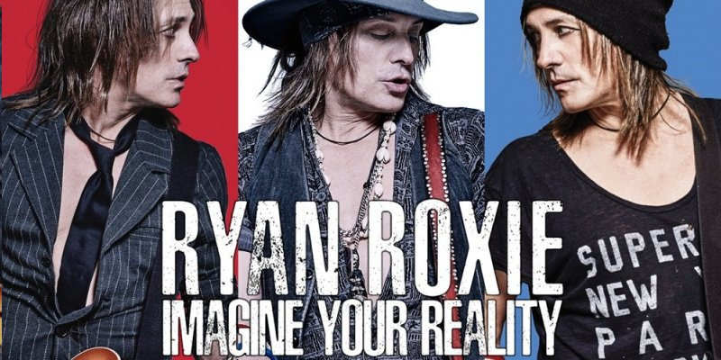 Ryan Roxie - Imagine Your Reality